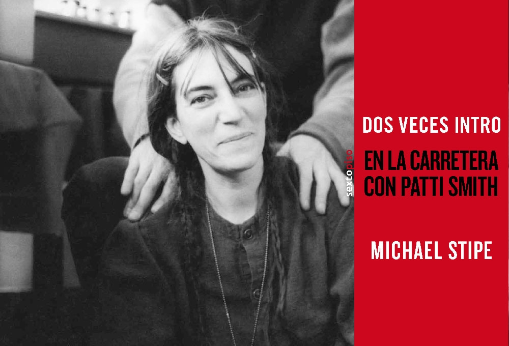 dos-veces-intro-en-la-carretera-con-patti-smith
