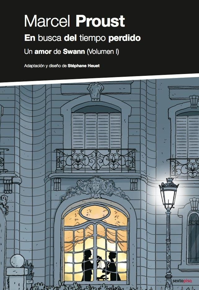 En busca del tiempo perdido. Un amor de Swann (Vol. I)