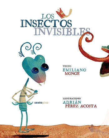Los insectos invisibles