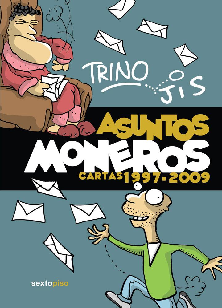asuntos-moneros-cartas-1997-2009