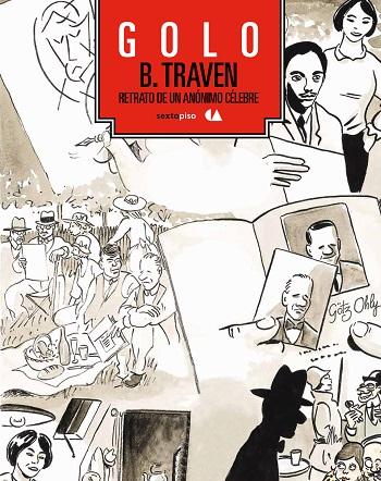 B. Traven. Retrato de un anónimo célebre