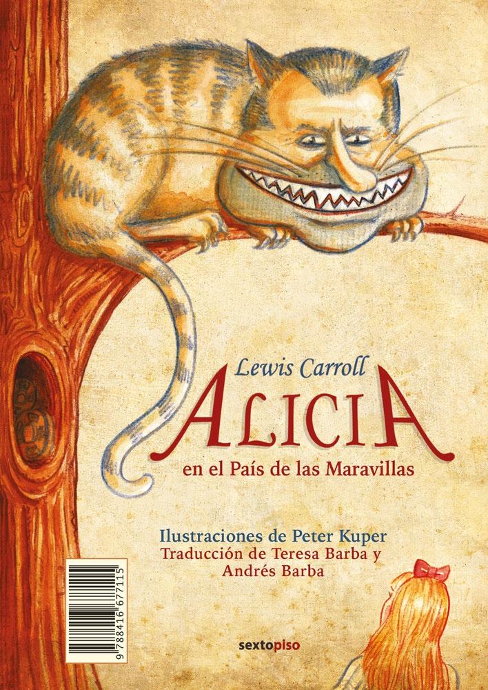 Alicia en el País de las Maravillas - A través del espejo y lo que Alicia encontró allí