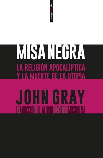 misa-negra-la-religion-apocaliptica-y-la-muerte-de-la-utopia