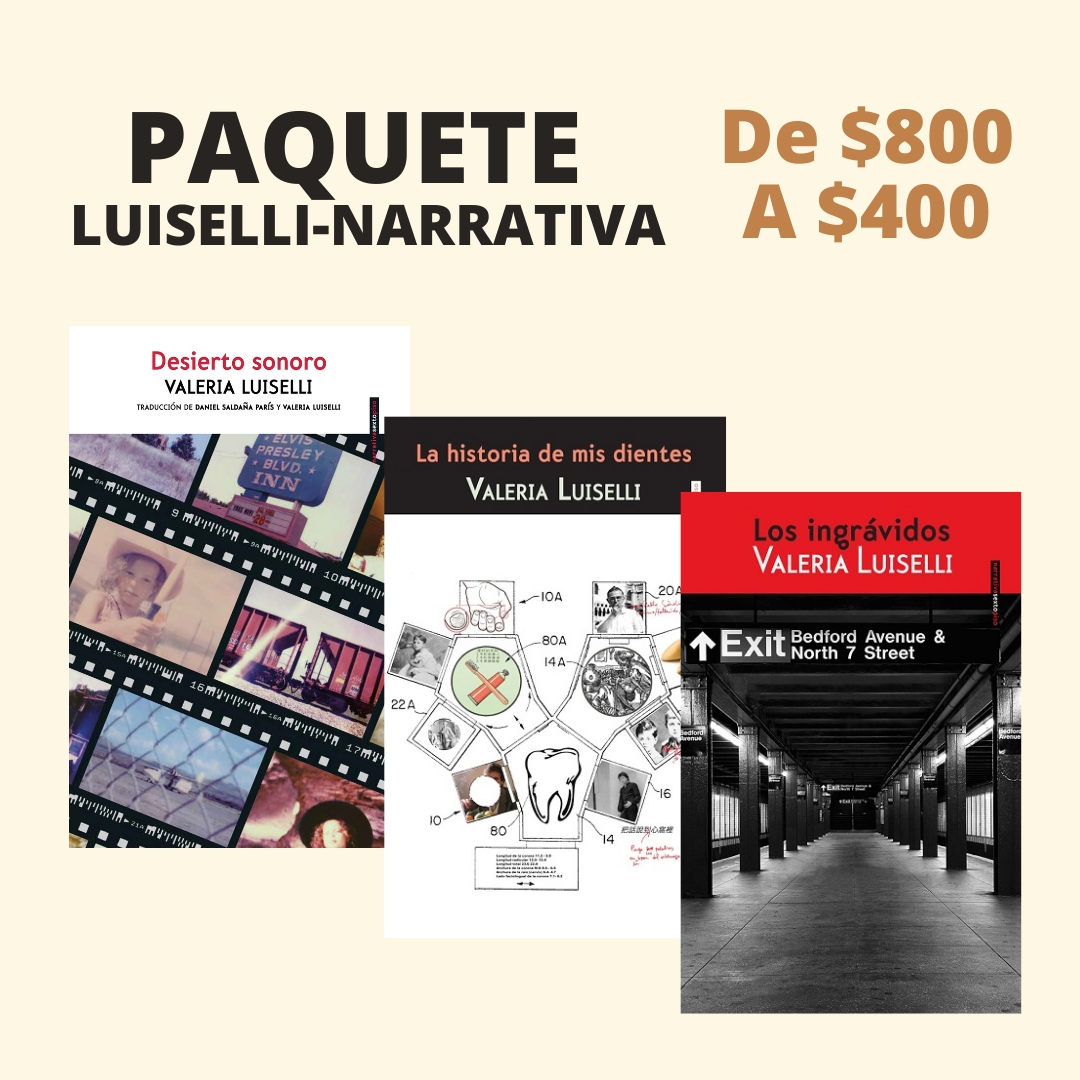 Paquete Luiselli - Narrativa