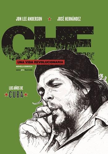 che-una-vida-revolucionaria-libro-2-los-anos-de-cuba